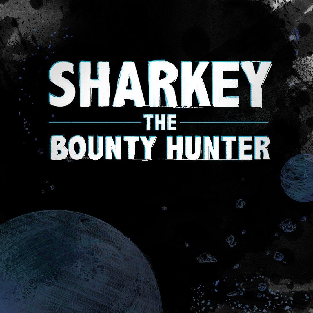 Sharkey the Bounty Hunter