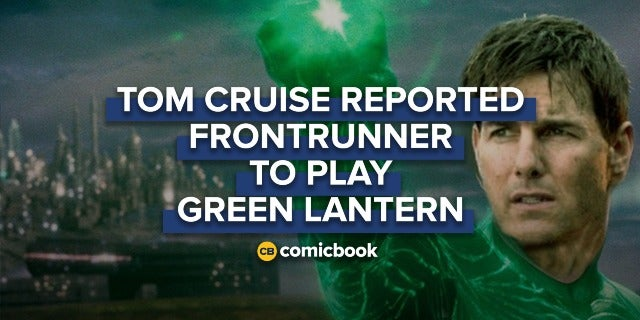Tom Cruise Reportedly Frontrunner to Play Green Lantern screen capture