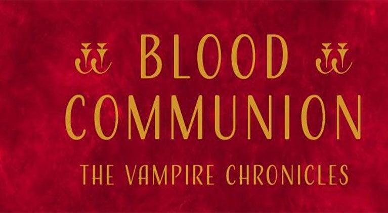 anne rice blood communion