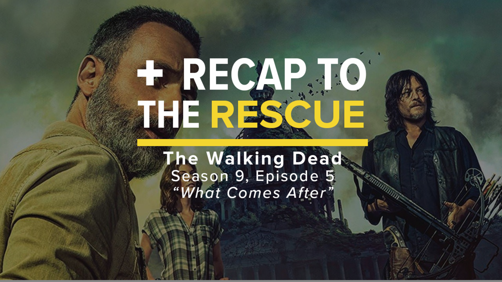 The Walking Dead: Rick's Last Episode Explained - Recap to the Rescue screen capture