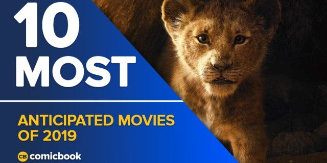 10 Most Anticipated Movies of 2019 screen capture