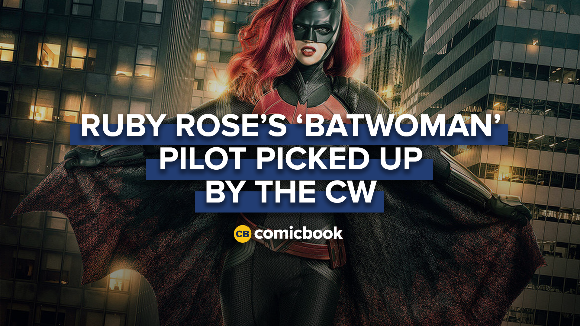 Ruby Rose's 'Batwoman' Pilot Ordered by CW screen capture