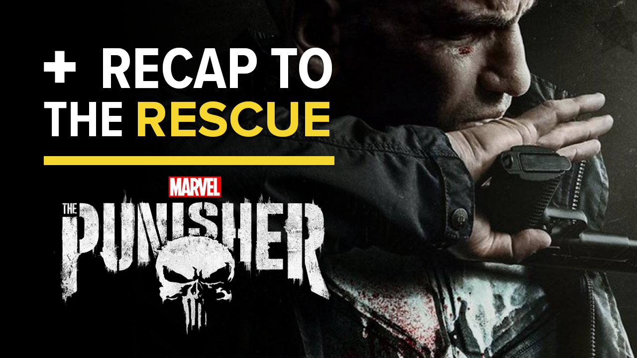 The Punisher Season 2 - RECAP TO THE RESCUE screen capture