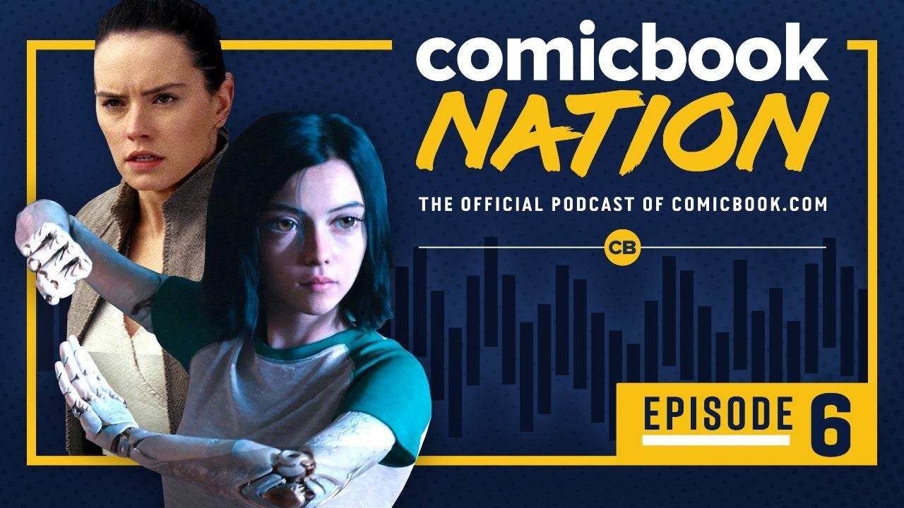 ComicBook-Nation-Episode-6-Alita-Review-Rian-Johnson-Star-Wars