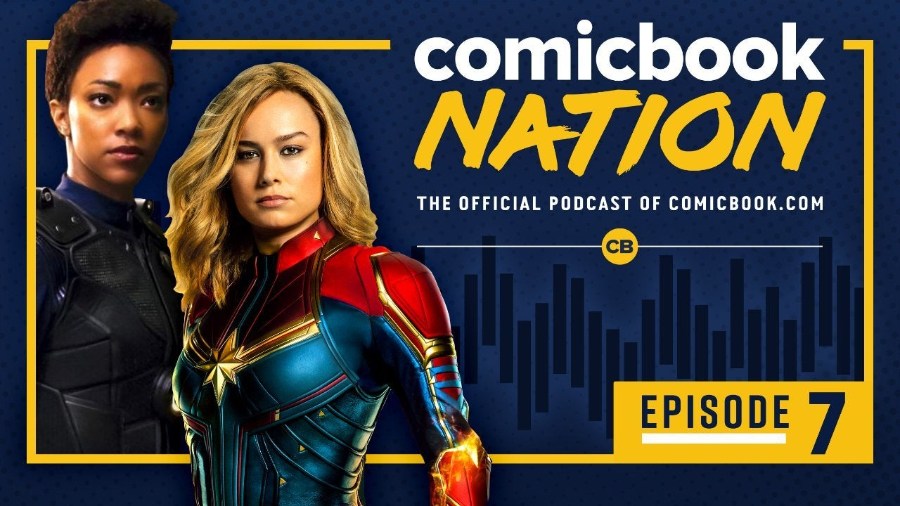 Comicbook Nation Podcast 7 - Captain Marvel First Reactions