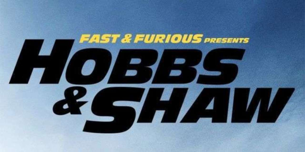 New 'Hobbs and Shaw' Trailer Released