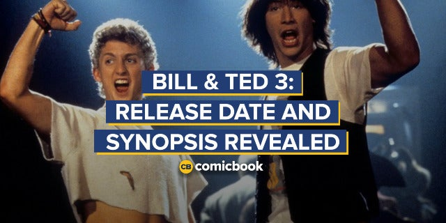 'Bill & Ted 3' Release Date and Synopsis Revealed screen capture
