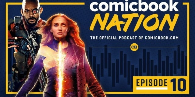 ComicBook Nation Podcast Dark Phoneix Trailer Will Smith Suicide Squad 2