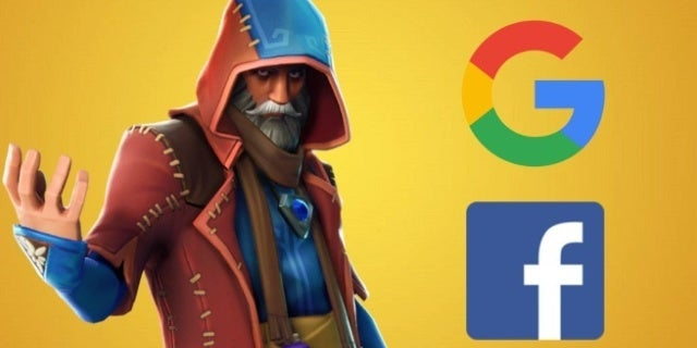 Fortnite Google Facebook