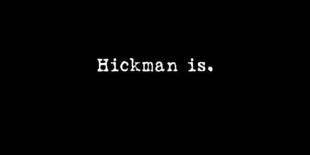 Hickman is