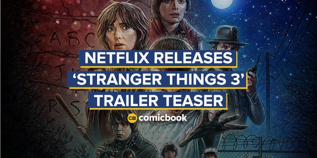 Netflix Releases 'Stranger Things' Season 3 Trailer Teaser screen capture