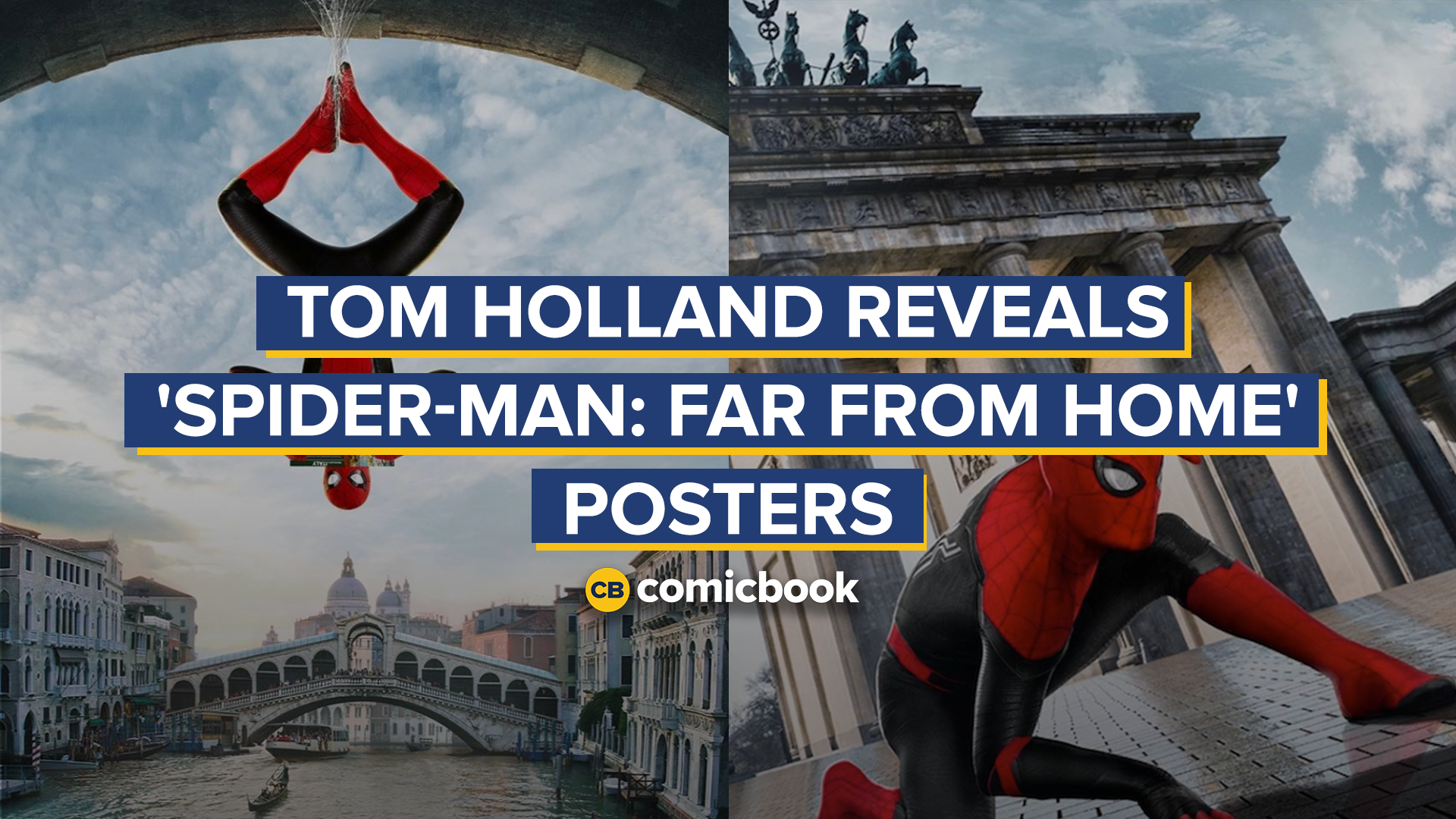 Tom Holland Reveals Three 'Spider-Man: Far From Home' Posters screen capture