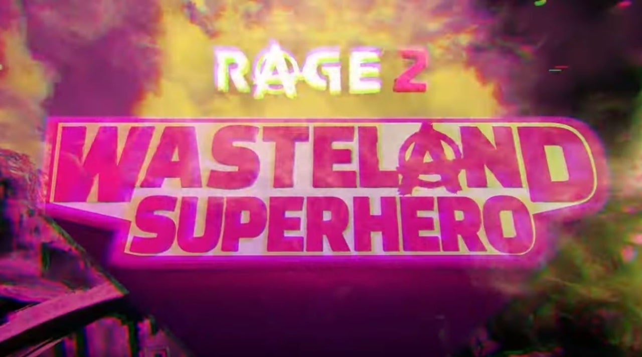 New 'Rage 2' Trailer Shows Off the 'Wasteland Superhero' As He Rains Down Justice