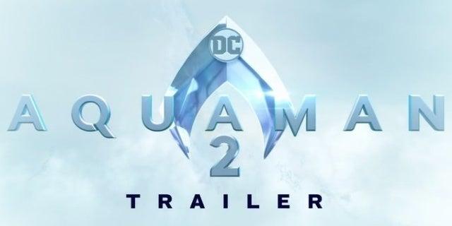 aquaman 2 trailer