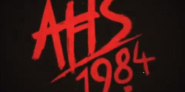 Fan Theory Suggests American Horror Story: 1984 Won't Really Be Set in the 1980s