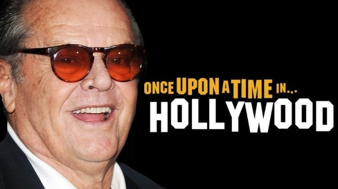 Once Upon a Time in Hollywood Jack Nicholson comicbookcom