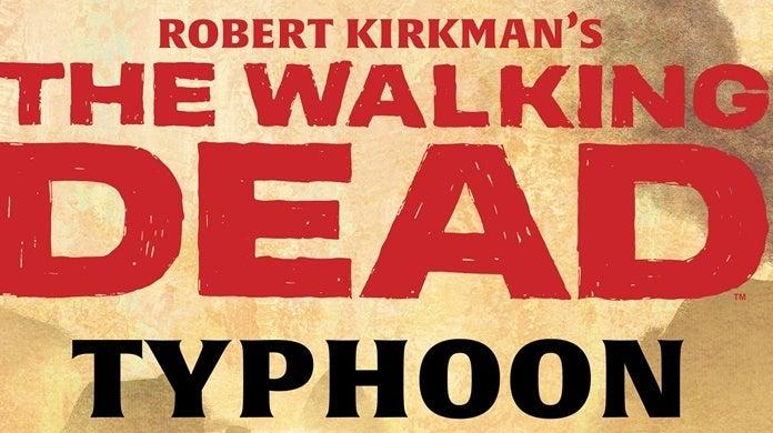 The-Walking-Dead-Typhoon-Cover-Header