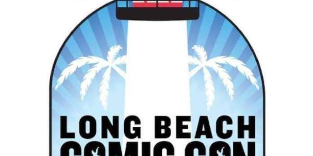 Exclusive: Here's the Full Long Beach Comic Con 2019 Schedule
