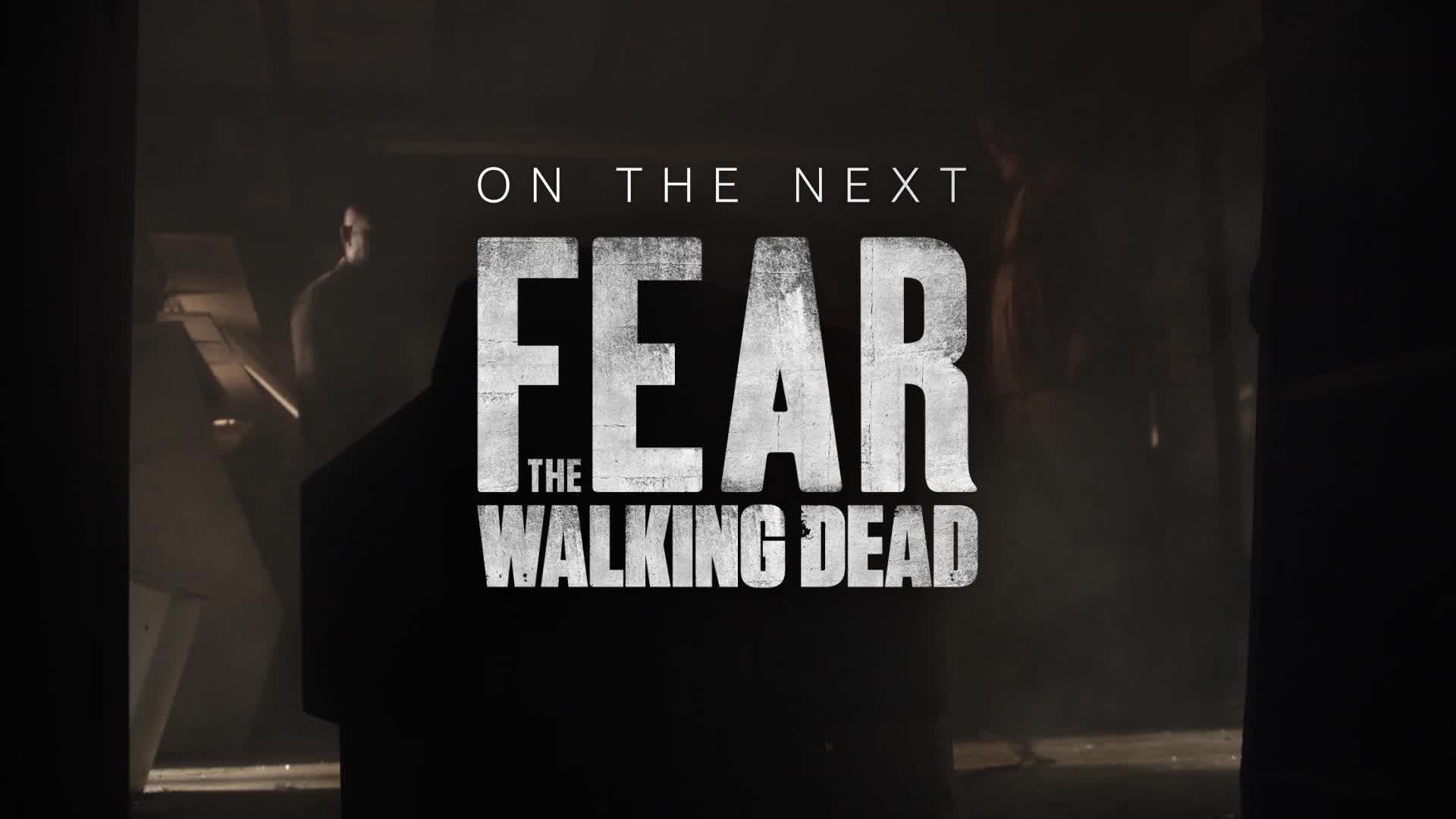 Fear the Walking Dead (Season 5) - Episode 15 Trailer [HD] screen capture