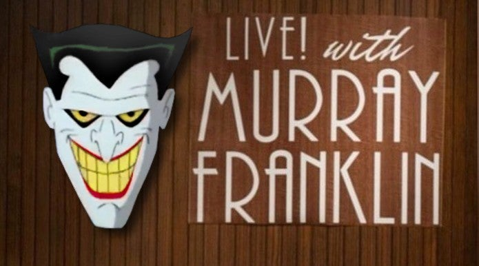 Joker Batman Animated Series Easter Egg Reference Live Murray Franklin Logo