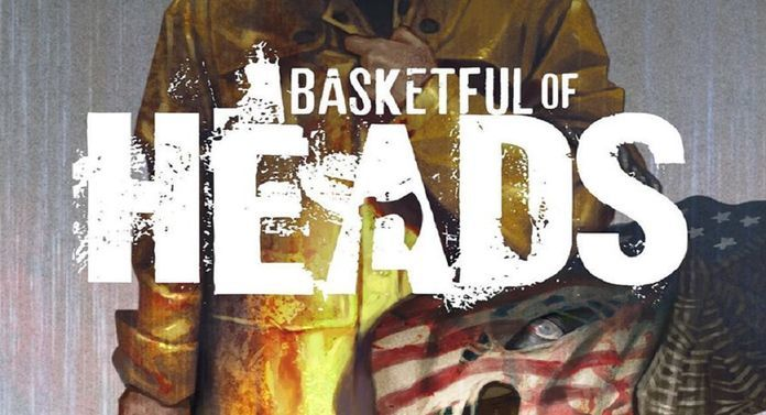 Comic Reviews - Basketful of Heads #1