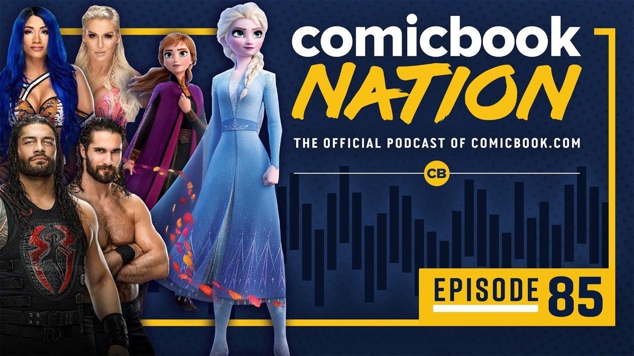 ComicBook Nation Podcast - Frozen 2 21 Bridges Reviews WWE Surivor Series Preview 2019