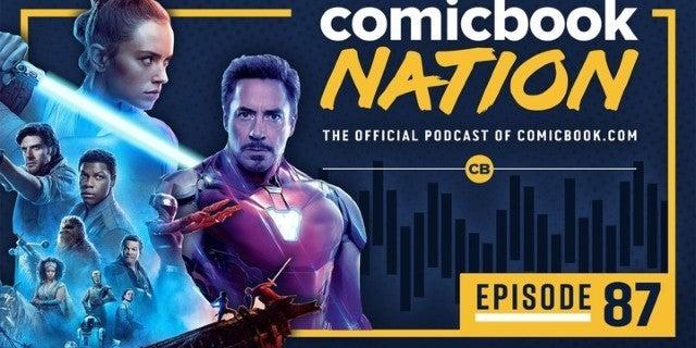 ComicBook Nation Episode 87: New Star Wars 9 Footage & Avengers: Endgame Deleted Scenes