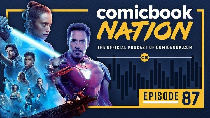 ComicBook Nation Podcast - Star Wars 9 New Trailers TV Spot Avengers Endagme Deleted Scenes Concept Art