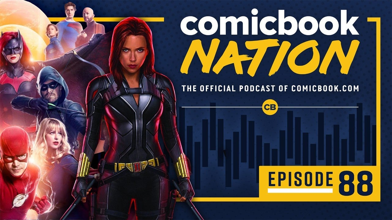 ComicBook Nation Podcast Marvel Black Widow Trailer Crisis on Infinite Earths Arrowverse Preview