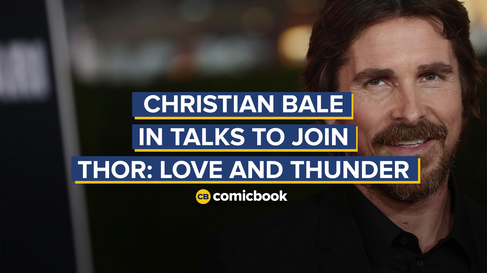 Christian Bale in Talks to Join Thor: Love and Thunder screen capture