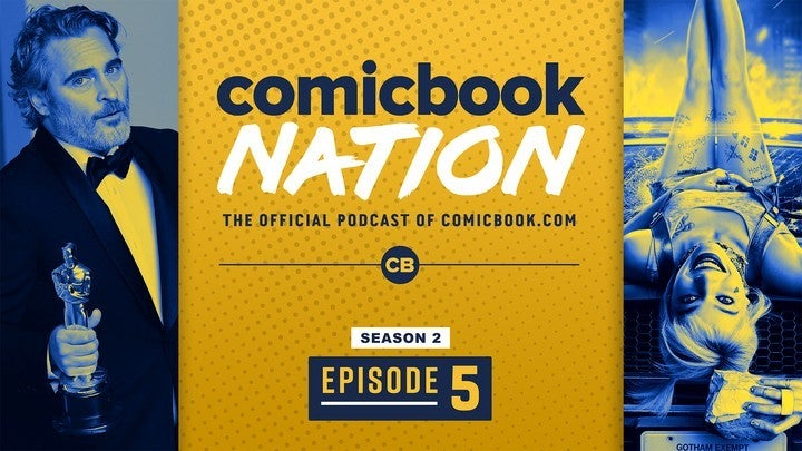 ComicBook Nation Podcast - Birds of Prey Movie Spoilers Controversy Oscars 2020 Winners Recap