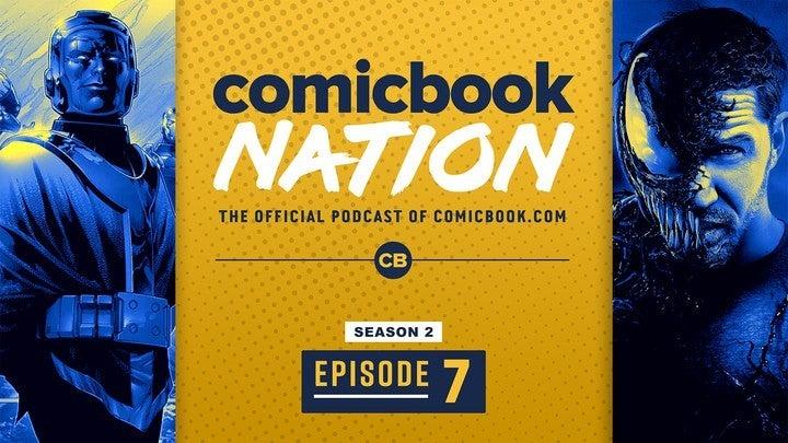 ComicBook Nation Podcast Kang Conqueror MCU Loki Series Venom 2 Carnage Set Photos Planet Apes Reboot