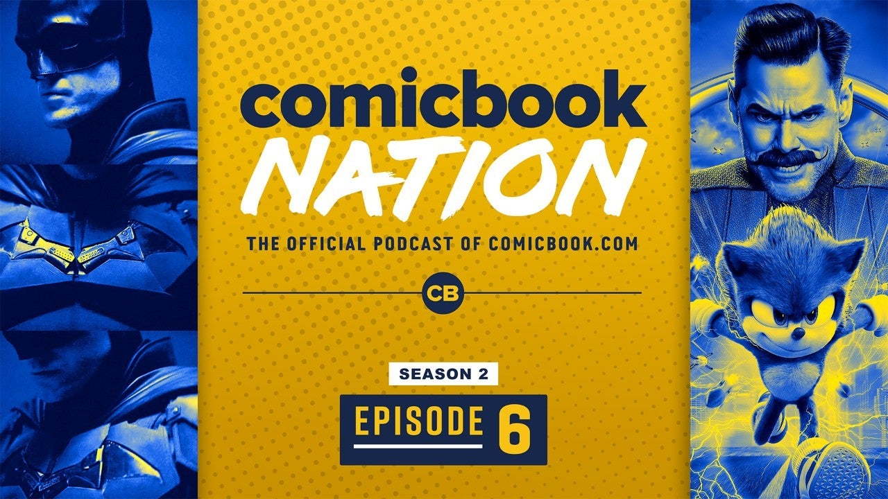 ComicBook Nation Podcast Robert Pattinson Batman Costume Sonic The Hedgehog Movie Reviews