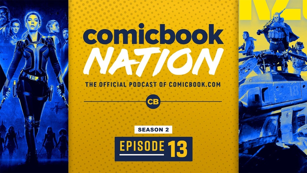 ComicBook Nation Podcast - Marvel Black Widow Final Trailer Call Duty Warzone Reviews