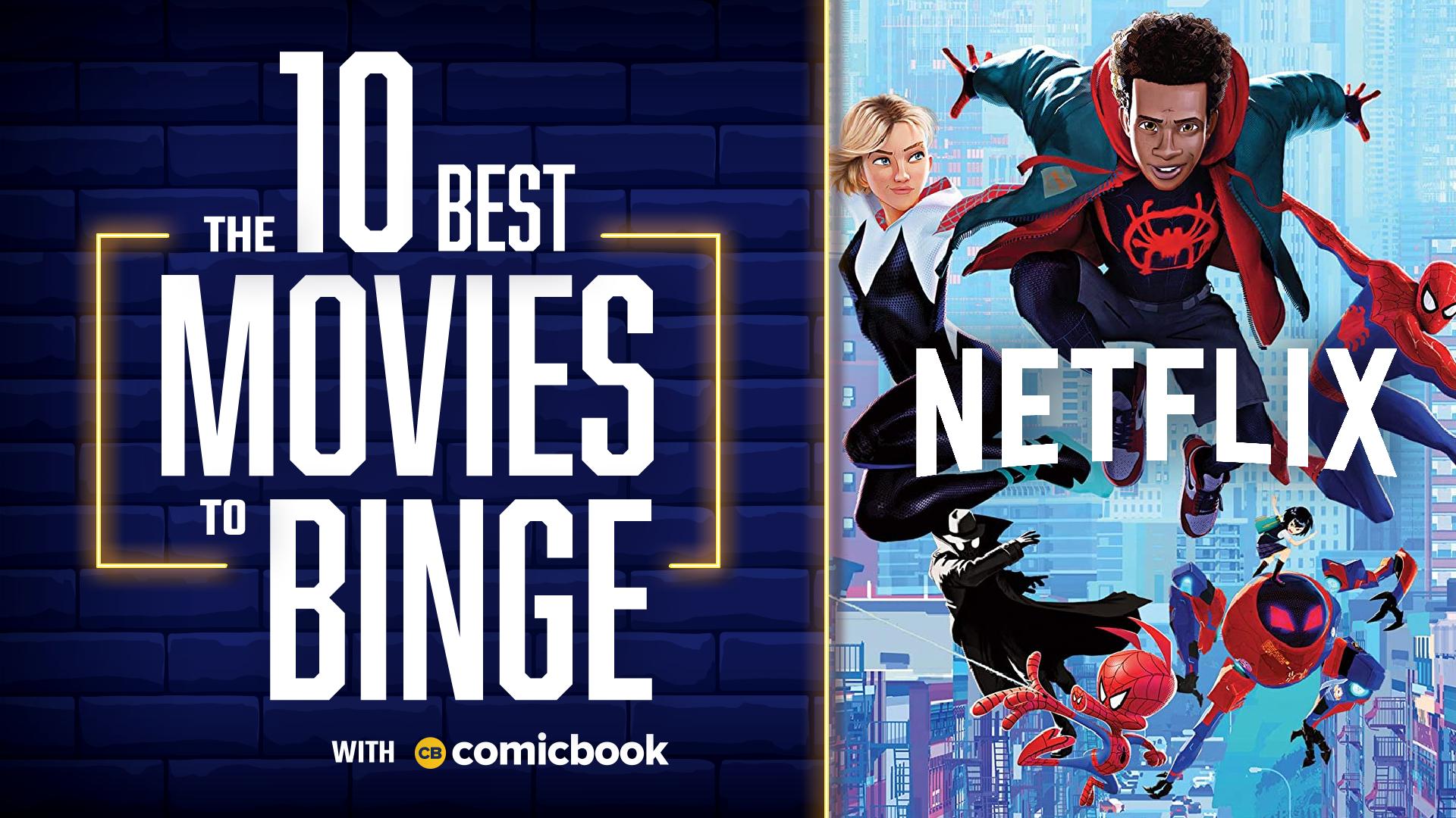 10 Best Movies to Binge on Netflix
