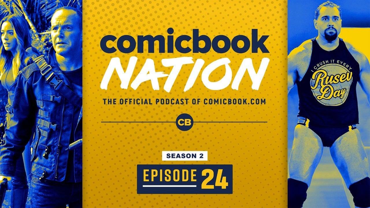 ComicBook Nation Podcast Agents Shield Season 7 Preview WWE Wrestlers Fire Releases Coronavirus Peta Thor 4 Vegan