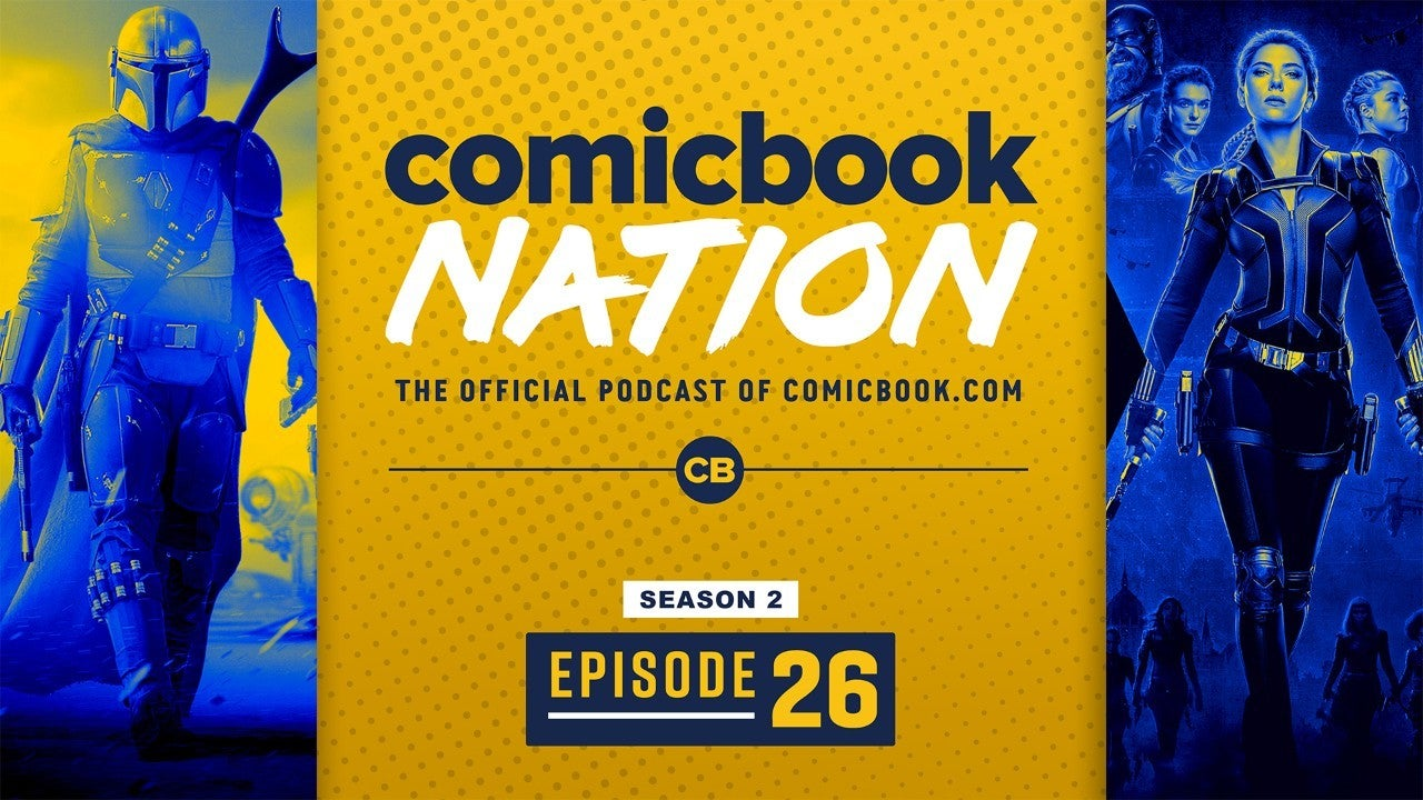 ComicBook Nation Podcast Star Wars Female TV Series Mandalorian 3 Westworld 4 Marvel Con Convention