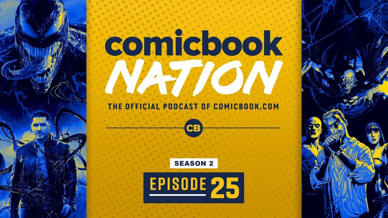 ComicBook Nation Podcast The Batman Venom 2 Delayed Coronavirus Justice League Dark TV series Hunger Games Prequel Movie