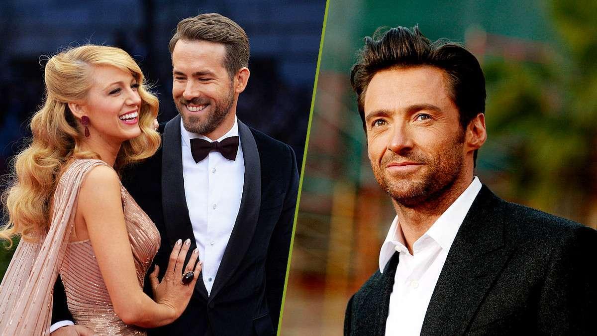 Hugh Jackman Ryan Reynolds Feud Blake Lively