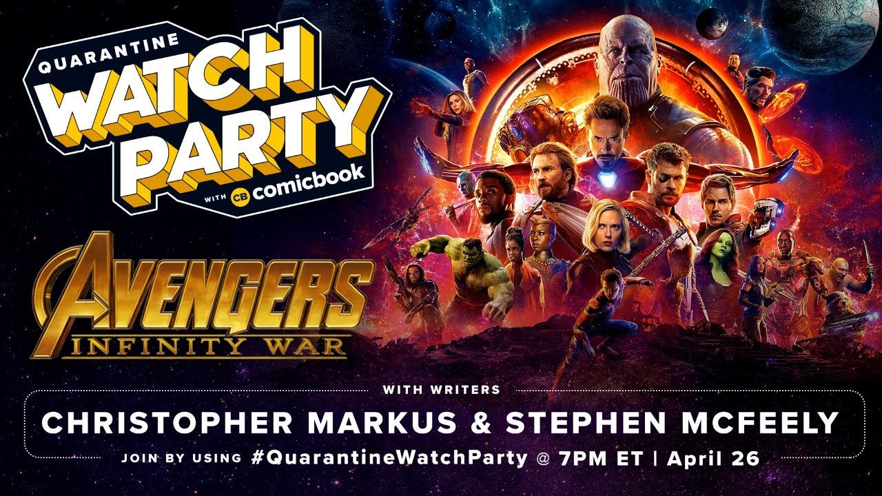 Avengers: Infinity War Quarantine Watch Party Hosted by ...