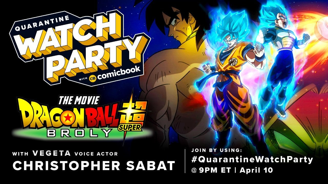 quarantine-watch-party-dragon-ball-broly-christopher-sabat-comicbook