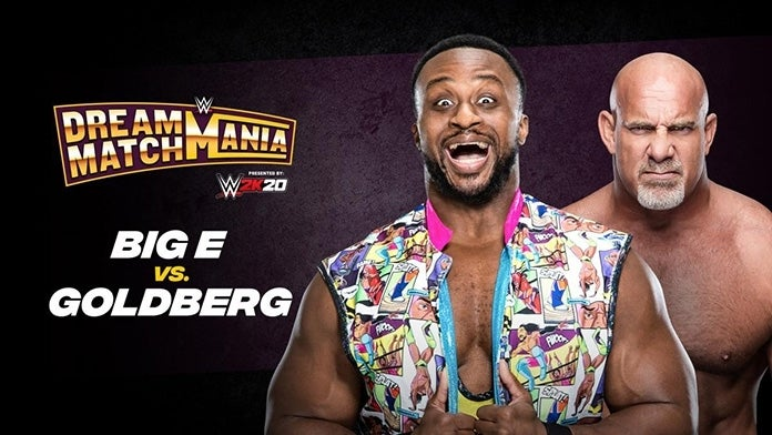 WWE-Dream-Match-Mania-Big-E-Goldberg