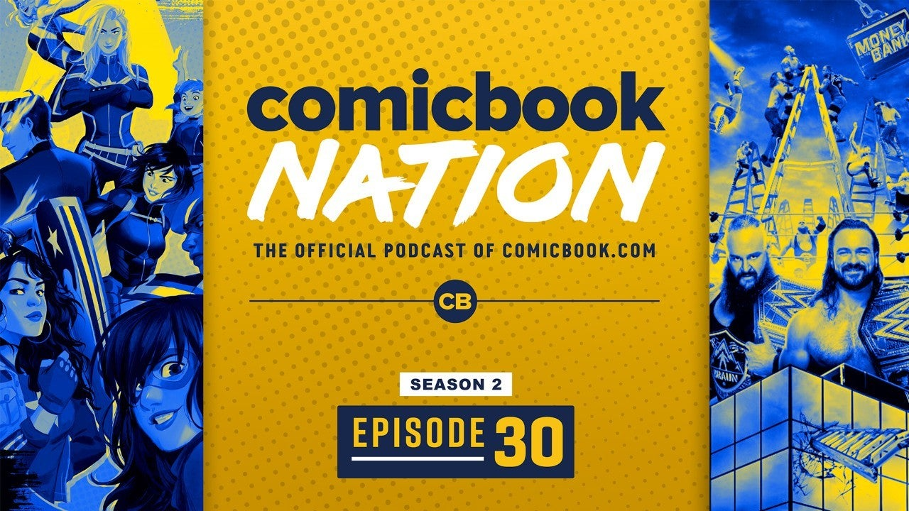 ComicBook Nation Podcast Marvel Secret Warriors Movie TV Show Nic Cage Tiger King National Treasure 3 WWE Money Bank Preview