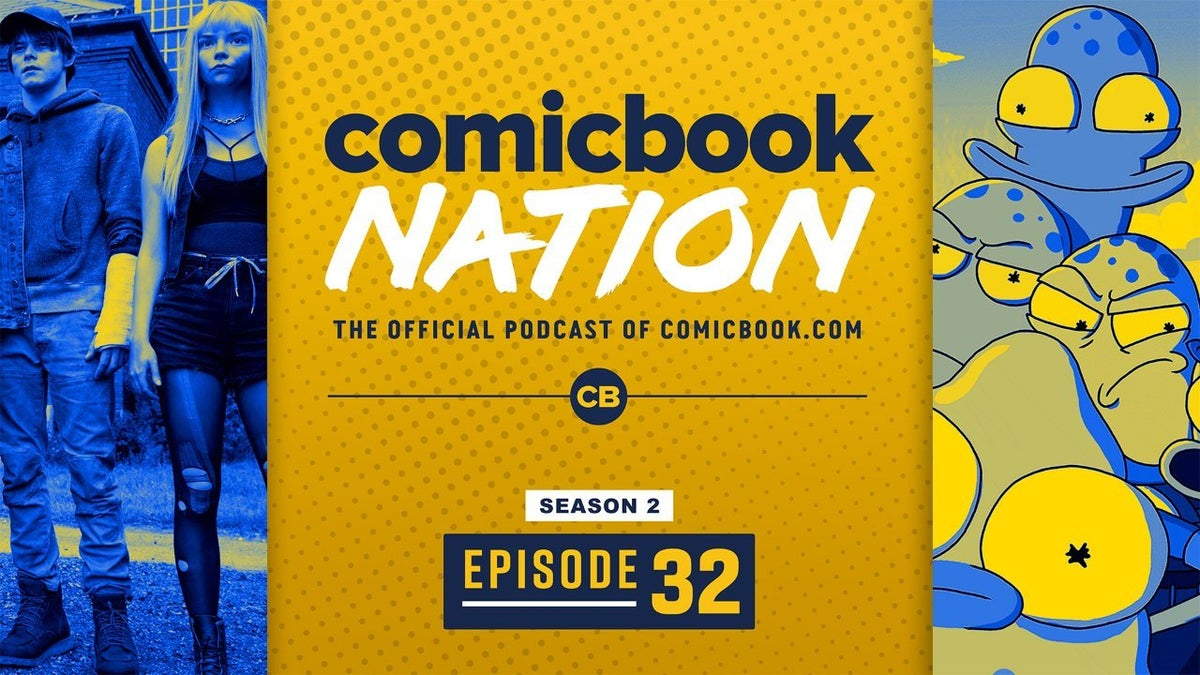 ComicBook Nation Podcast New Mutants PS5 Release Date Solar Opposites Reviews Hulu