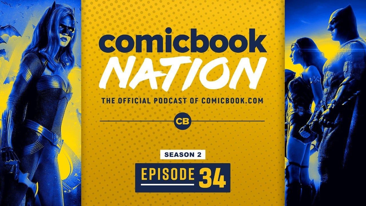 ComicBook Nation Podcast Zack Snyder Justice League Ruby Rose Leaves Batwoman Sony Jackpot Movie