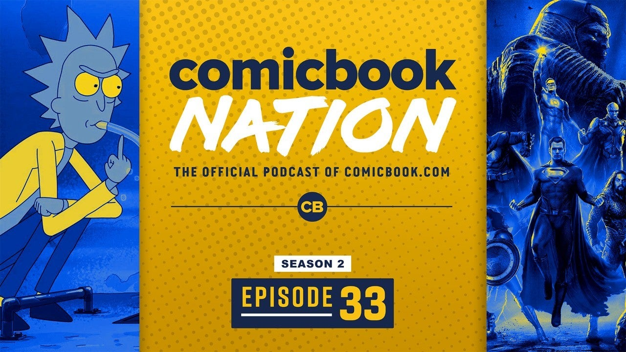 ComicBook Nation Podcast Zack Snyder Justice League Star Trek New Worlds Rick Morty Vat Acid Spoilers
