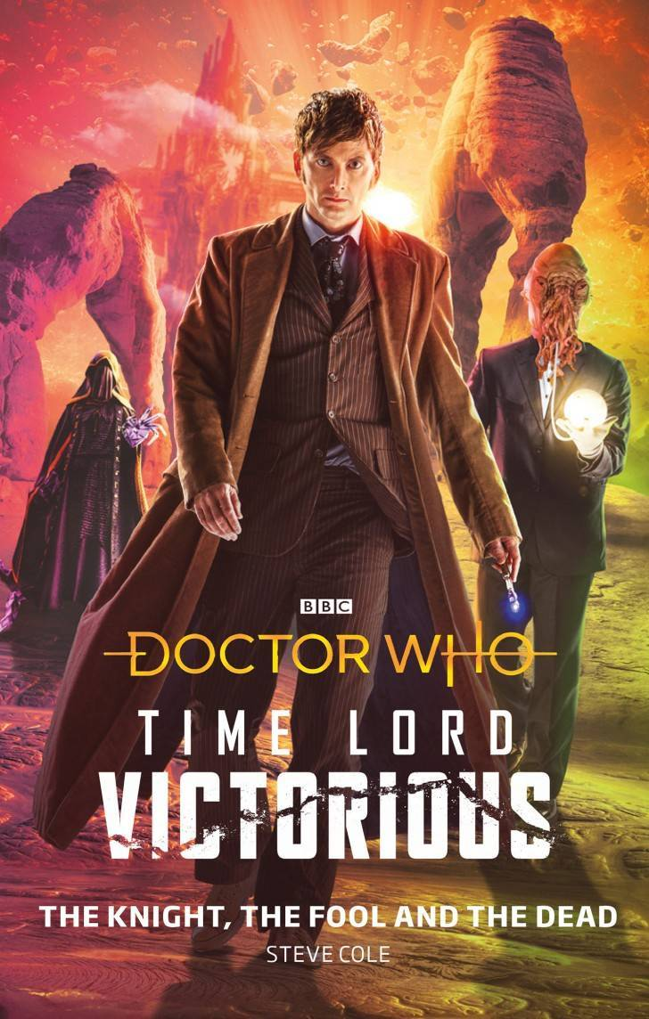 Doctor Who Time Lord Victorious The Knight The Fool and the Dead