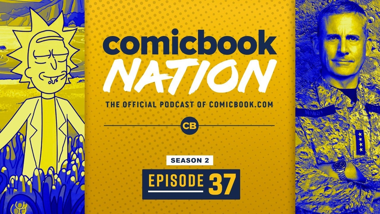 ComicBook Nation Podcast Rick and Morty Season 4 Finale Spoilers Netflix Space Force Reviews