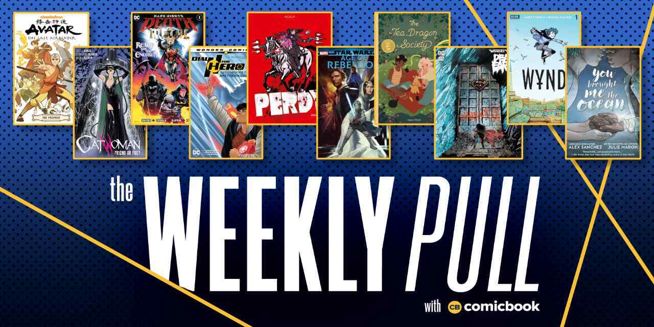 the weekly pull june 17 2020