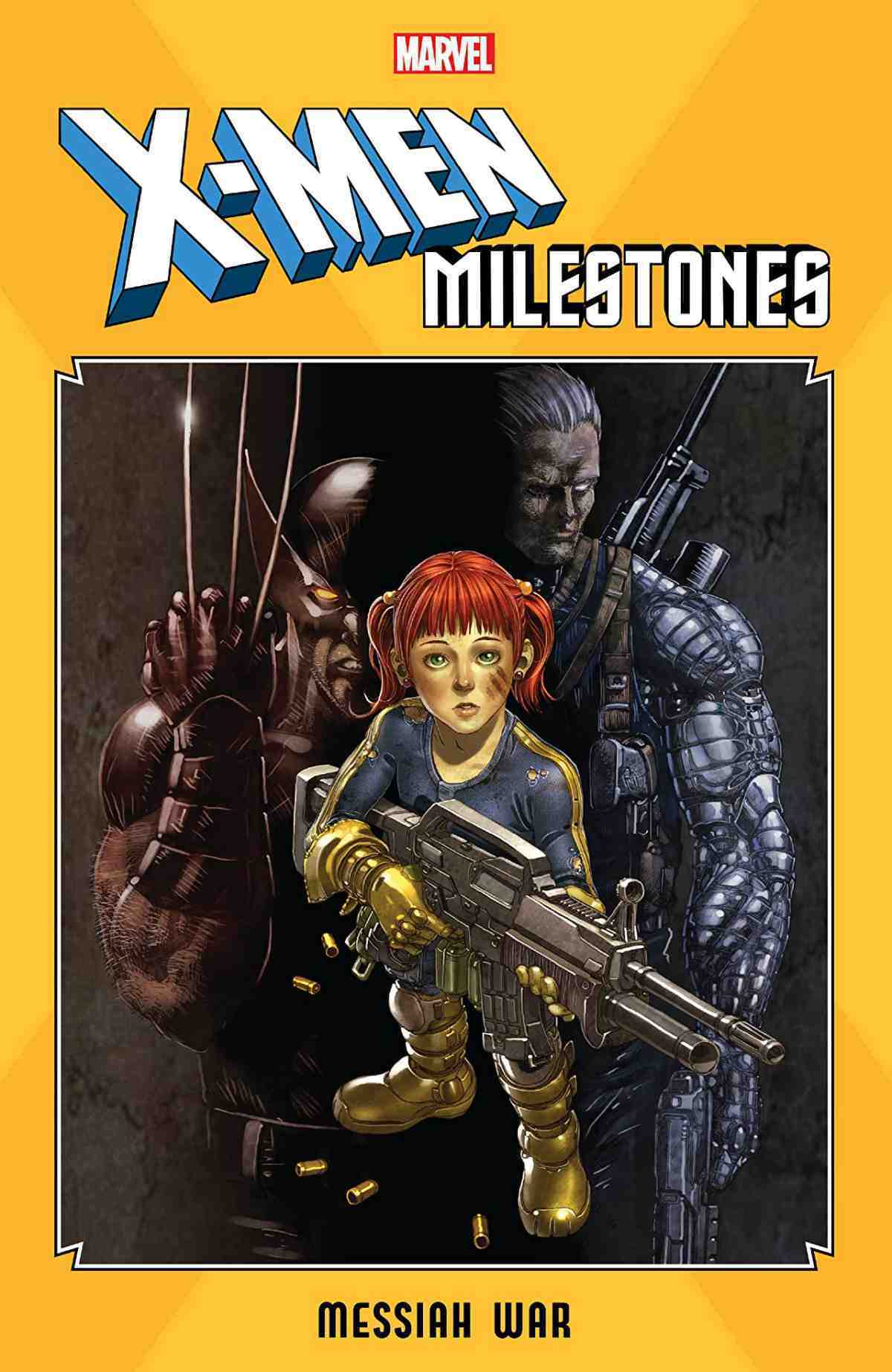 X-Men Milestones Messiah War